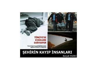 Şehirin kayıp insanları …