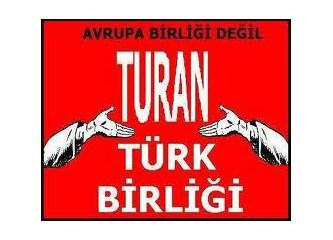 Vatan ne Türkiye'dir Türklere ne de Türkistan, vatan büyük ve müebbet bir ülkedir Turan