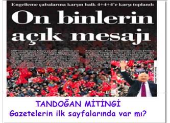 CHP'nin Tandoğan Mitingi'ni gören gazeteler nasıl gördü?