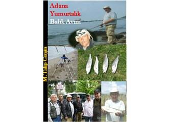 Adana Yumurtalık balık avımız!