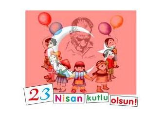 23 Nisan'ı Atatürk hediye etmedi