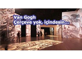 Van Gogh Alive - Çerçeve yok, içindesin !