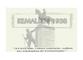 Kemalistlere Önerim, 1938 ve Öncesine Fazla Takılmayın