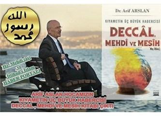 Arif Arslan'dan şahane bir kitap: Kıyametin üç habercisi: Deccal, Mehdi ve Mesih