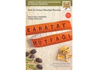 Karatay Mutfağı / Prof. Dr. Canan Efendigil Karatay