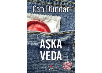 Aşka Veda / Can Dündar