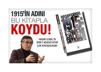 Hasan Cemal'den Bir Kitap 1915: Ermeni Soykırımı