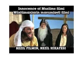 """""""Müslümanların Masumiyeti"""" filmini ben de izledim..."""