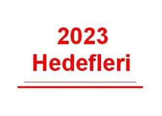 Türkiye'nin 100. yılında 2023 hedefleri