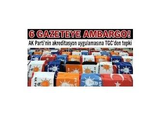 Bu nasıl ileri demokrasi? Bazı Gazeteler AKP 4. Olağan Kongresine Çağrılmamışlar