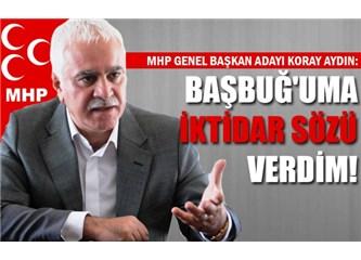 MHP Koray Aydın ile iktidarın mührünü AKP den alır