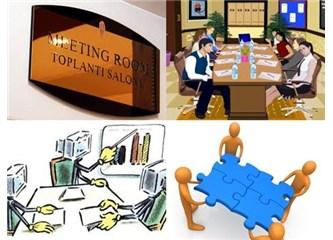 Etkili ve verimli Toplantı yapmak
