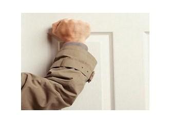 """Y-a-l-v-a-r-ı-r-ı-m """"Kim o!"""" diyerek ve emin olarak açın kapılarınızı…"""