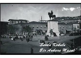 """Kara sevdam """"Ankara""""m"""