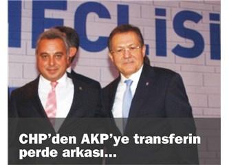 CHP'den AKP'ye transferin perde arkası