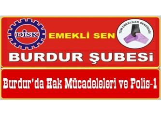 Burdur'da hak mücadeleleri ve polis-1