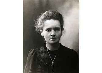 Bilim için ölen Kadın Marie Curie.
