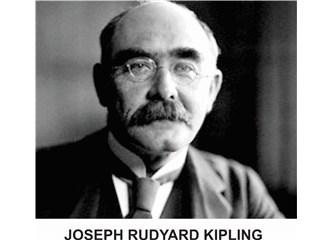 """Yeni Yıla girerken ... Şair Joseph Rudyard Kipling'in """"Eğer..."""" diye başlayan sözleri…"""