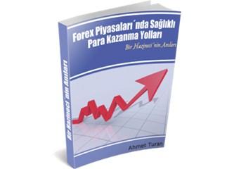 Ahmet Turan - Forex Piyasalarında Sağlıklı Para Kazanma Yolları (E-kitap) -Bloomberg TV'de