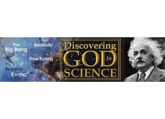 Bilim ve Tanrı...