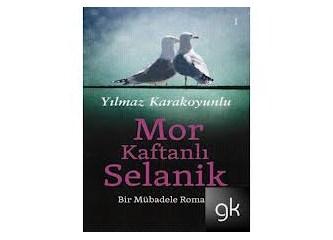 Mor Kaftanlı Selanik-Bir mübadele romanı