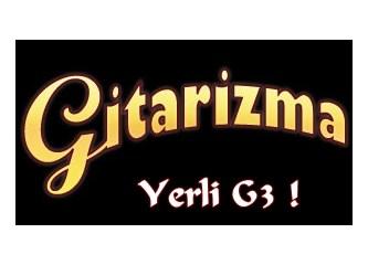 Amerika'nın G3'ü varsa, bizim de Gitarizma'mız var!