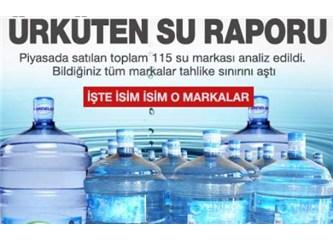 Ambalajlı Su Raporu ve Tablosu Hangi İçme Suları Tehlikeli