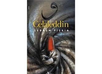 Celaleddin'in yazarı Şebnem Pişkin'le Röportaj