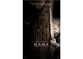 Mama filmiyle korkmaya var mısınız?