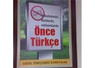 Türkçe'yi İngilizce yapmayalım