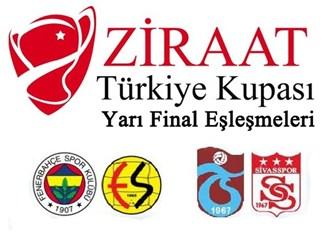 Türkiye Kupası Yarı Final eşleşmeleri... (17 Nisan 2013 - 08 Mayıs 2013)