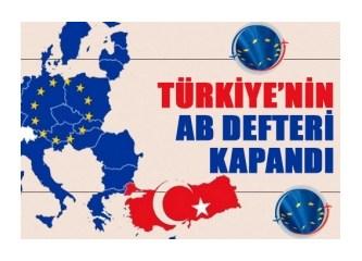 Avrupa Birliği Türkiye'yi Müslüman olduğu için değil, demokratik bir ülke olmadığı için almıyor