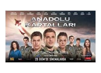 Anadolu Kartalları Filminin Bana anımsattıkları;