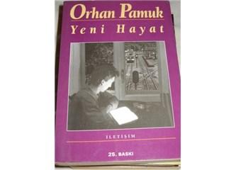 """Orhan Pamuk'un """"Yeni Hayatı"""" (2)"""
