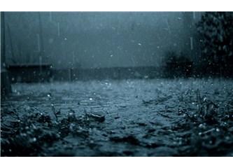 Düşüncemi yağmur duyuyor