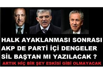 Halk hareketi sonrası AKP de parti içi dengeler ne durumda?