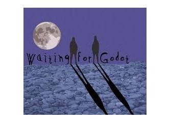 Godo'yu mu beklemeli?
