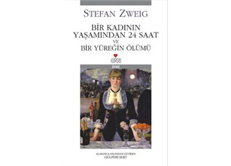 Bir Yüreğin Ölümü - Zweig -