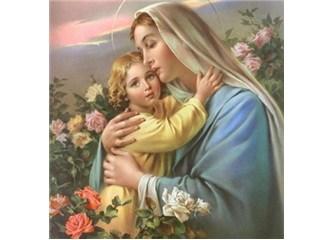 Alemlerin kadınlarına üstün kılınan kadın Hz. Meryem – 2