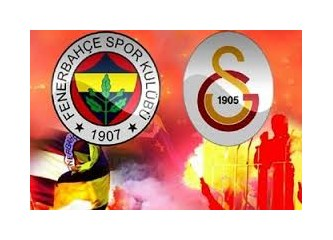 Galatasaray- Fenerbahçe… Bence berabere…
