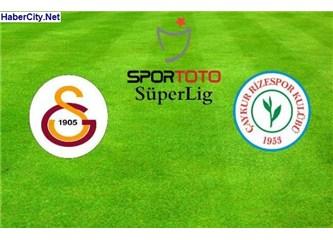 Galatasaray: 1 -  Çaykur Rizespor: 1. Fırtınadan sonra…
