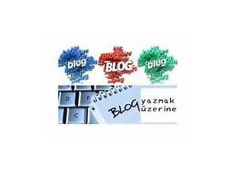 Blog yazmakla ilintili (2)
