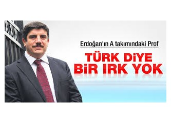 """Dünya'da """"Türk"""" yoktur diyen siyasetçi..."""
