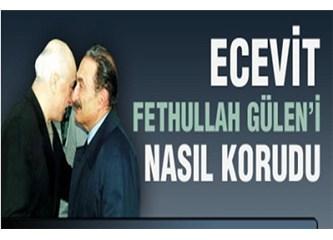 Fethullah Gülen'in şefaatçi olacağı ilk kişi Ecevitmiş!