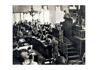 """Meclis'in üstünde başka bir güç yoktur; """"milli irade"""" ancak orada tecelli eder..."""