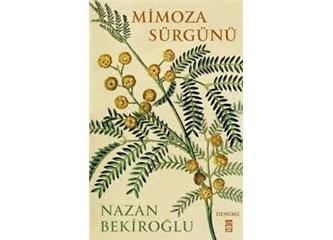 Mimoza sürgünü yaşamlar