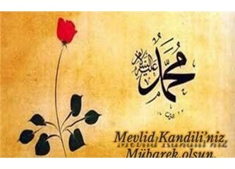 Mevlid Kandili (Kutlu Doğum) ve Hz. Muhammed (s.a.v.)