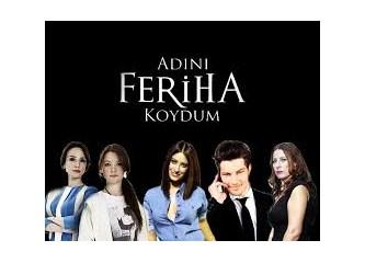 """Unutulmayan """"Adını Feriha Koydum"""" dizisinin 3. yıl dönümü"""