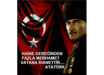 """""""Atatürk'de kim ?"""" Diyenlere"""