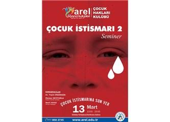 Çocuk istismarı semineri: Bu suça ortak olmayın!